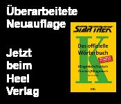 Das offizielle Wörterbuch Klingonisch / Deutsch, Deutsch / Klingonisch in einer überarbeiteten Neuauflage